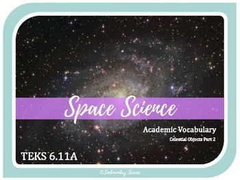 Celestial Objects - 6th Grade Science Vocabulary