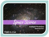 CELESTIAL OBJECTS 2 of 2- 6th Grade Science Vocabulary {TEKS 6.11A} UPDATED 2019