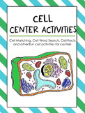 Cell Center Activities