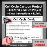 Cell Cycle Comic Project -- Instructions, Rubric, Cartoon Rough Draft