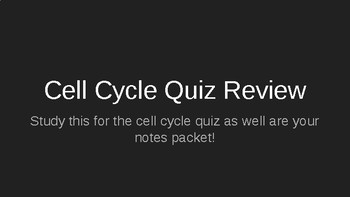 Cell Cycle (IPMATC) Quiz Review