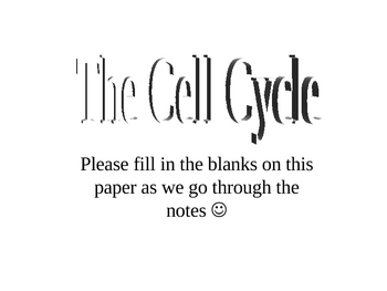 Cell Cycle PowerPoint Student Handout