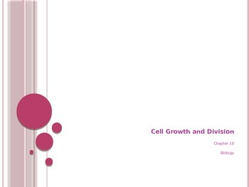 Cell Growth and Division - Background and Mitosis - PowerPoint