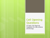 Cell Opening Questions