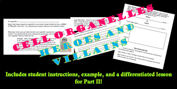 Cell Organelles HEROES AND VILLAINS!