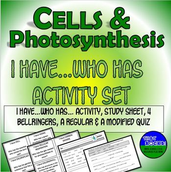 Cells, Organelles and Photosynthesis I Have, Who Has Activity Set