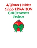 Cell Ornament Project