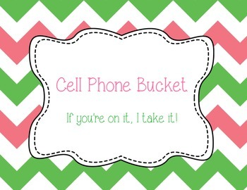 Cell Phone Bucket Sign