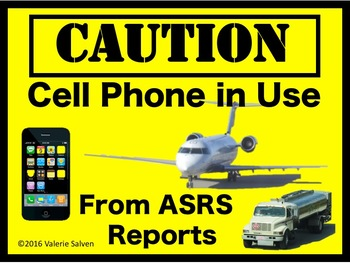 CAUTION— Cell Phone in Use—on the ground and in the air. From ASRS reports.