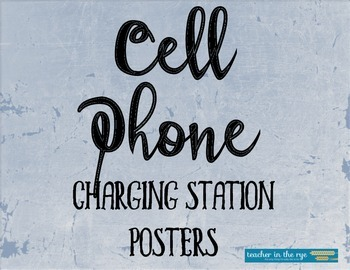 Cell Phone Charging Station Posters and Rules!