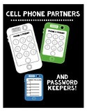 Cell Phone Partners (Plus Password Keepers!)