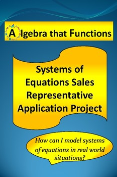 Systems of Equations Real World Sales Representative Math Project