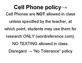 Cell Phone Rules / Policy