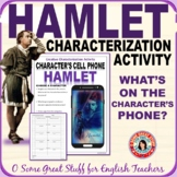 HAMLET CHARACTERIZATION ACTIVITY Character's Cell Phones!