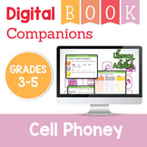 Cell Phoney Digital Book Companion - Grades 3-5