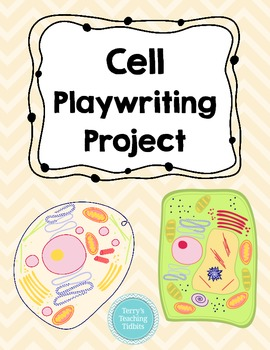 Cell Playwriting Project - upper elementary/middle school