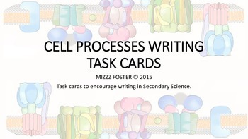 Cell Processes Writing Task Cards for Secondary Science