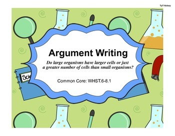 Cell Size and Argument Writing WHST.6-8.1 (Editable)