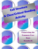 Cell Structure: A Close/Critical Reading of Informational Text
