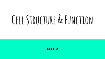 Cell Structure & Function Lesson