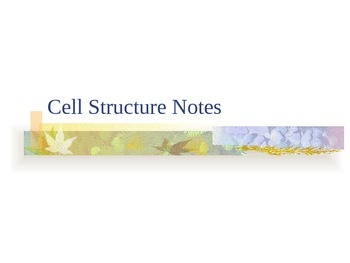Cell Structure Notes