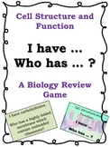 Cell Structure and Function: I have, Who Has? Review Game