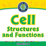 Cell Structures and Functions - NOTEBOOK Gr. 3-8