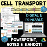 Cell Transport PowerPoint, Notes, and Kahoot! Bundle