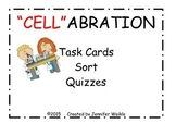 """Cell""abration"
