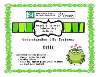 Cells Booklet - Culminating Task for Ontario Grade 8 Cells Unit