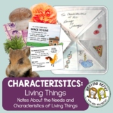 Needs & Characteristics of Living Things - Distance Learni