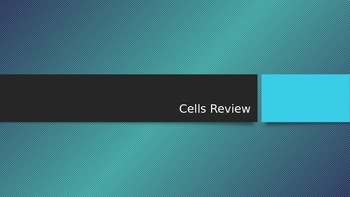 Cells Review