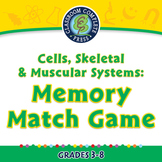 Cells, Skeletal & Muscular Systems: Memory Match Game - MAC Gr. 3-8