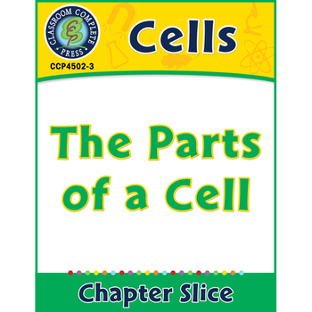 Cells: The Parts of a Cell Gr. 5-8