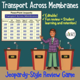Cell Transport Jeopardy Game