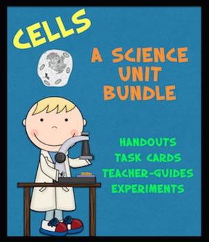 Cells: A Science Unit Bundle (Printables, Task Cards, Experiments)