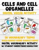Cells & Cell Organelles 100% Digital Vocabulary Activity (