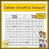 Cellular Growth and Transport BINGO