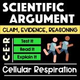Cellular Respiration Argument with Claim Evidence Reasoning