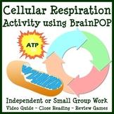 Cellular Respiration Activity using BrainPOP