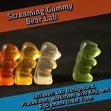 Cellular Respiration Lab: Screaming Gummy Bear