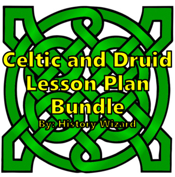 Celtic and Druid Lesson Plan Collection