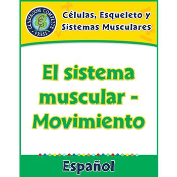 Células, Esqueleto y Sistemas Musculares:El sistema muscular - Movimiento Gr.5-8