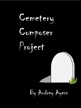 Cemetery Composer Project, Time Period Worksheet