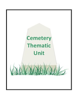 Cemetery Thematic Unit