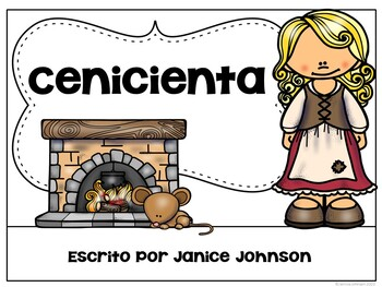 Cenicienta Spanish Cinderella Reader ~ Simplified for Language Learners