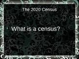 Census 2020 Power Point Presentation!