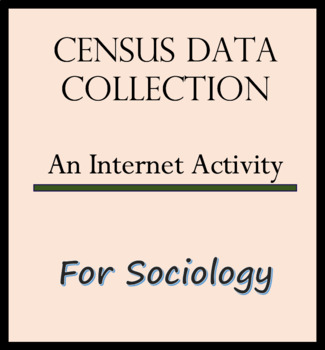 Census Data Collection Internet Activity for Sociology
