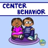 Center Behavior and Etiquette