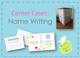 Center Cases: Name Writing